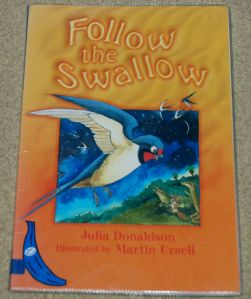 Follow the Swallow by Julia Donaldson