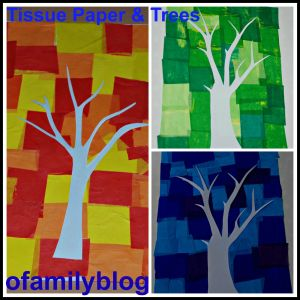 Tissue paper and trees on ofamilyblog