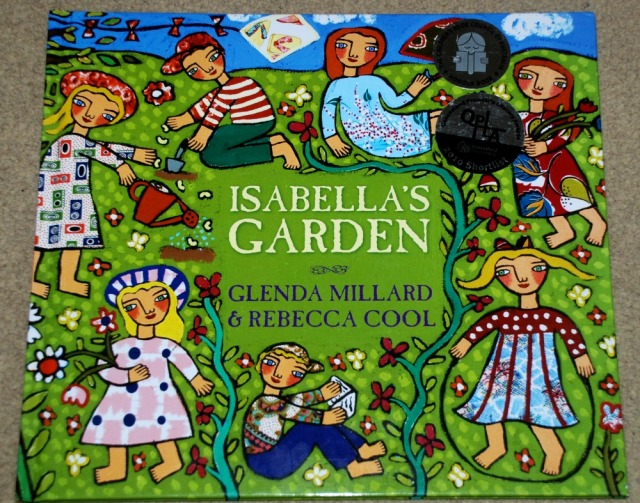 Isabella's Garden by Glenda Millard and Rebecca Cool, a favourite book