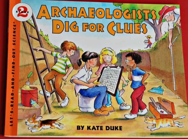 Archaeologists Dig for Clues. Follow a group of children around a dig site as they learn about the site, what happens there and discover what life would have been like