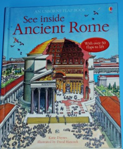 Usborne See Inside Ancient Rome. A great children's book about the Romans