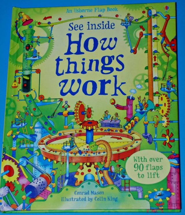 Usborne See Inside How Things Work. An excellent book which helps kids understand how everyday objects actually work