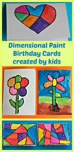 Dimensional Paint Birthday Cards created by children. Fyn, easy, colourful art activity for kids