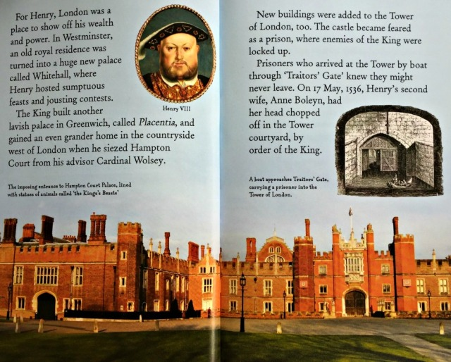 The Story of London also includes a section on London in the Tudor times and mentions Hampton Court Palace
