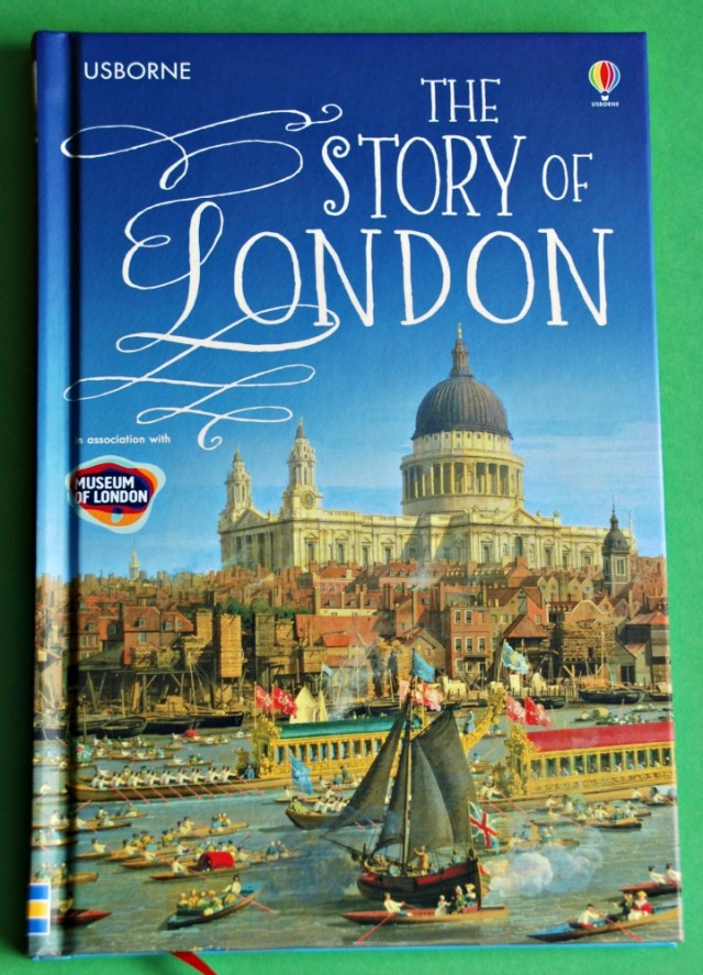 The Story of London. Part of the Usborne Young Reading Series. An excalent children's version of London starting from The Romans and going all the way to Modern Times