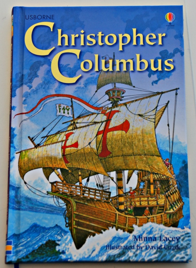 Christopher Columbus. Part of the Usborne Young Reading series. A great History book for children to read