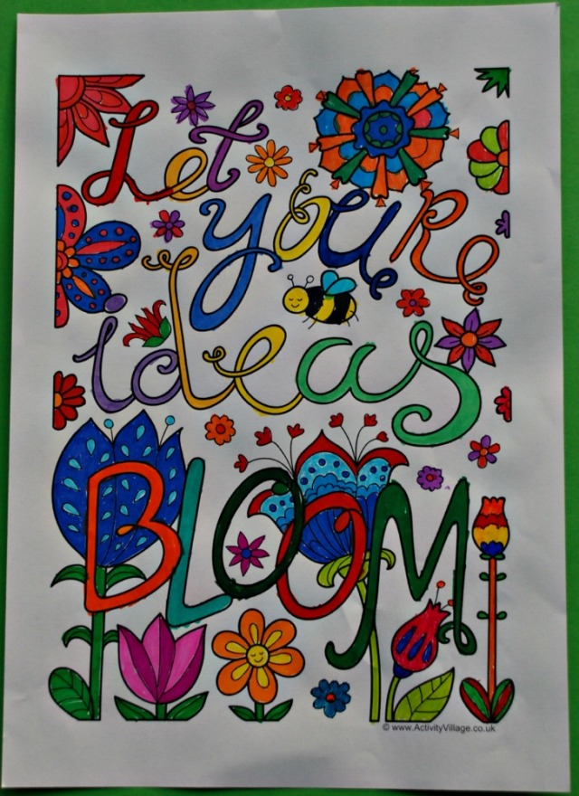 Activity Village Colouring Quote Page. Let Your're Ideas Bloom