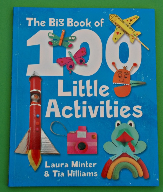 The Big Book of 100 Little Activities by Laura Minter and Tia Williams