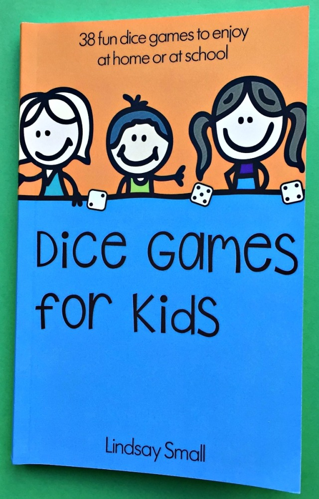 Dice Games for Kids written by Lindsay Small the editor of Activity Village website