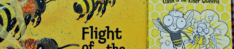 Bee Books. Flight of the Honey Bee and Bee Boy Clash of the Killer Queens
