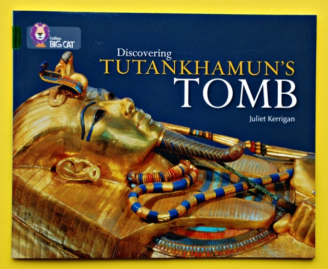 BIG CAT reader Discovering Tutankhamun's Tomb by Juliet Kerrigan