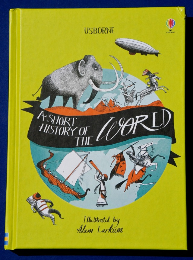 Usborne a Short History of the World. A brilliant children's history resource