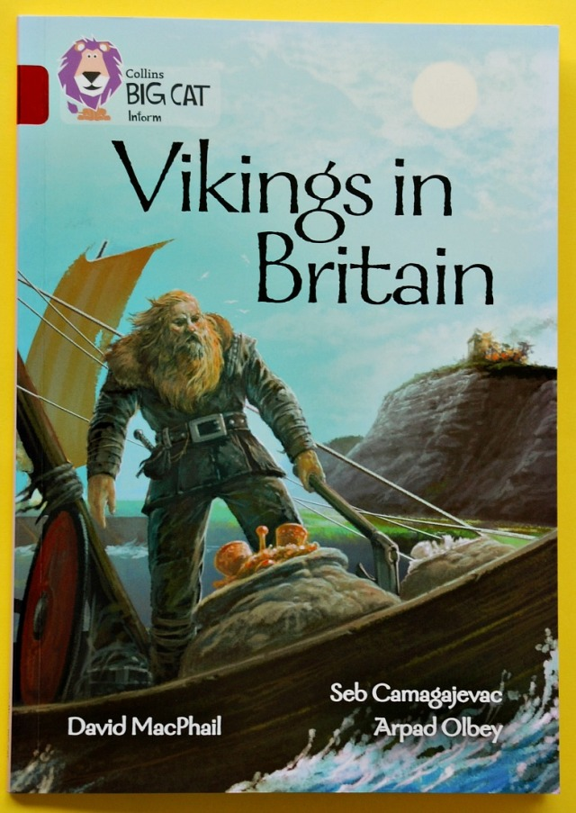Collins BIG CAT Inform reader Vikings in Britain. Prefect Viking facts for primary aged children