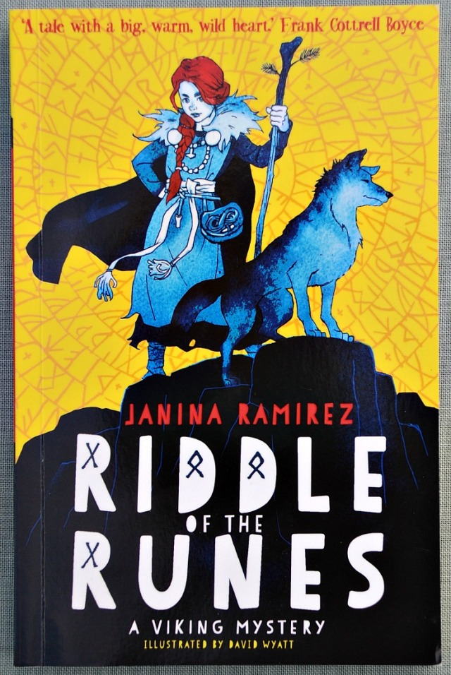 Riddle of the Runes written by Janina Ramirez. A Viking story with a strong female lead