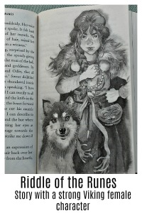 Riddle of the Runes.  A historical fictional story with a strong female character.  Fun reading and great for a Viking topic.
