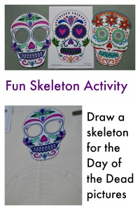 Fun Skeleton Activity.  Draw a skeleton for the Day of the Dead pictures.  Pictures from Activity Village