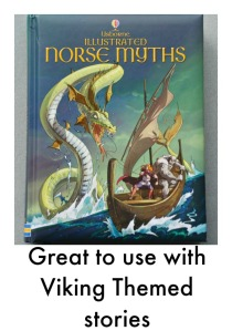 Usborne Illustrated Norse Myths. Perfect to use when Kids read Viking themed books as it explains the mythological characters