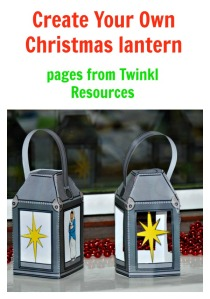 Create Your Own Christmas lantern using pages from Twinkl Resources website