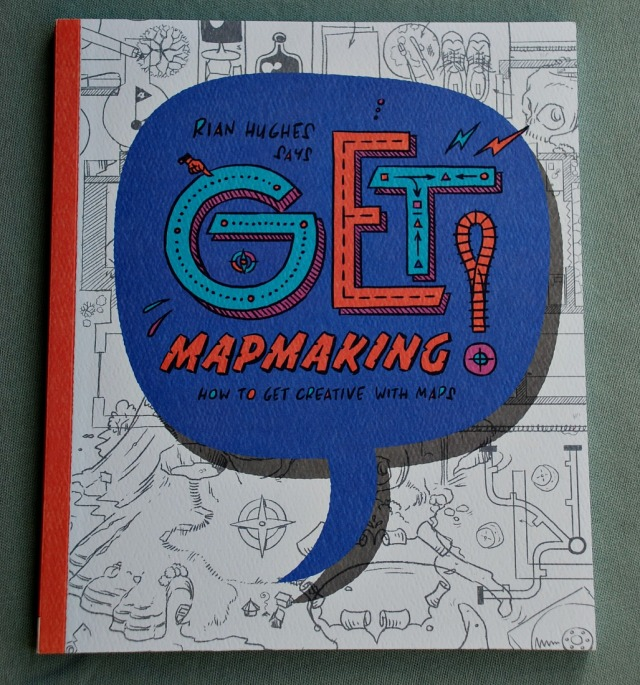Get Mapmaking! How to get creative with maps by Rian Hughes. Fun creative map activities for kids to try at home. Looking at maps in an unsual way