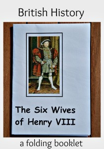 The Six Wives of Henry VIII. A folding booklet downloaded from the Activity Village site used on ofamilylearningtogether.com. Home education History