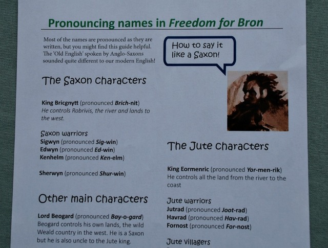 Freedom for Bron. Teachers Notes how to pronounce the nanmes like a Saxon