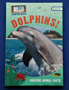 Animal Planet Chapter Books Dolphins. A great early chapter non-fiction book
