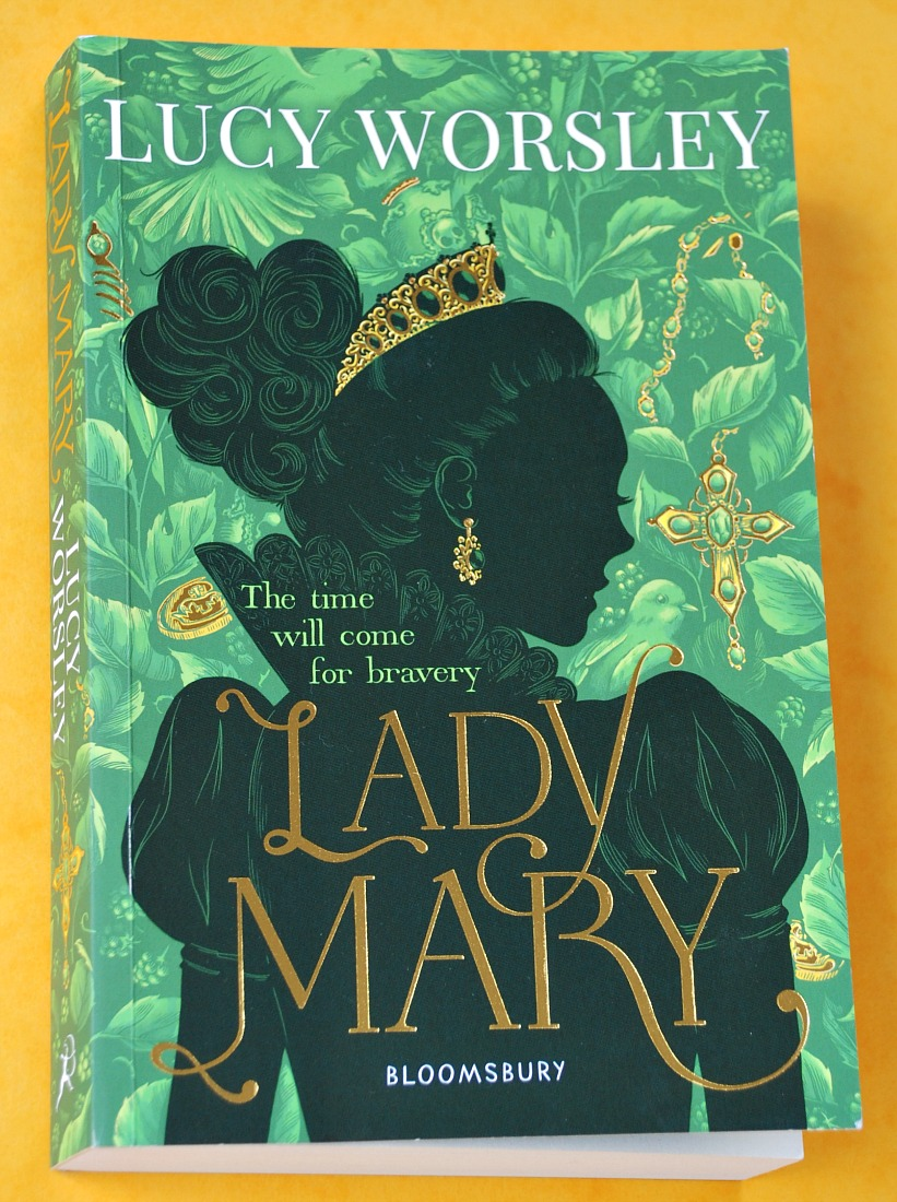 Lady Mary Historical Fiction about the life of Bloody Mary when she was a child up until the age of 21