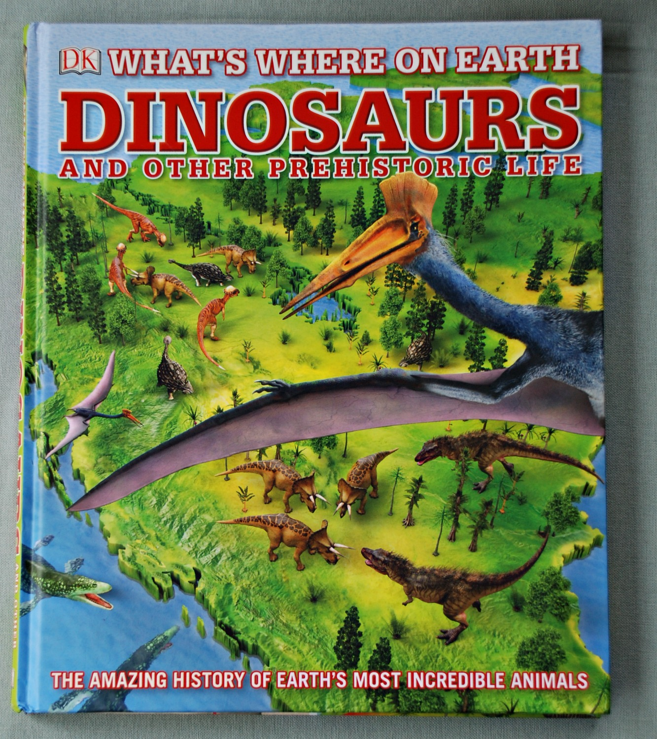DK What's Where on Earth Dinosaurs and othe Prehistoric Life. One of the best dinosaur books