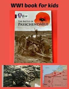 The Battle of Passchendaele. A world war one book for kids. lot of information nothing too grim