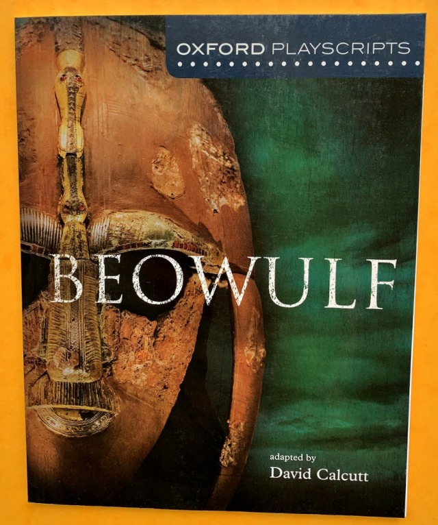 Beowulf an Oxford Playscript perfect for kids in KS 3 years