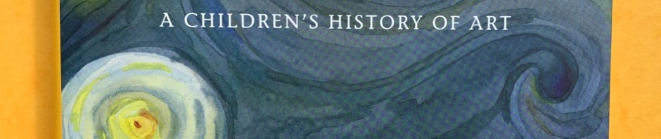 Vincent's Starry Night and Other stories. A children's History of Art