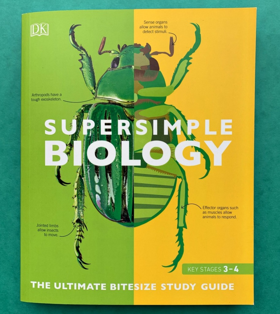 KS3 and KS4 Science Book. Super Simple Biology from DK