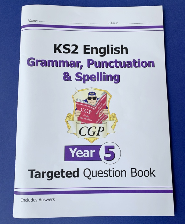 CGP Year 5 Grammar, Punctuation and Spelling
